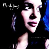 Norah Jones<br />Come Away With Me