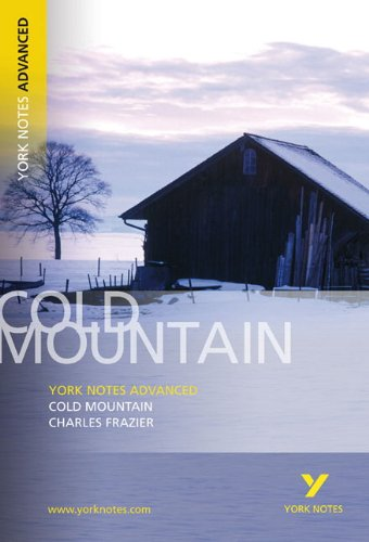 Download Cold Mountain (York Notes Advanced) 1405835672