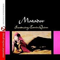 Matador (Johnny Kitchen Presents Torrin Quinn)
