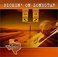 Pickin' on Lonestar: Tribute