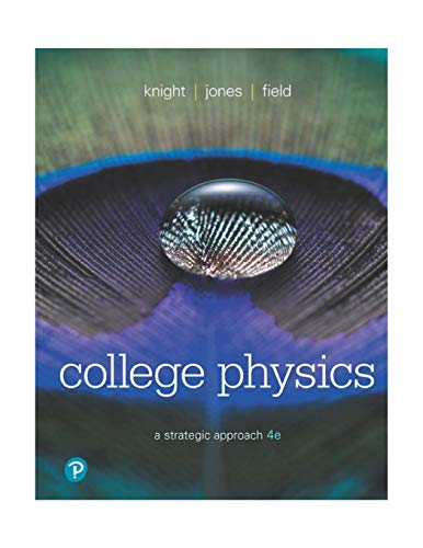 Download College Physics: A Strategic Approach (4th Edition) 0134609034