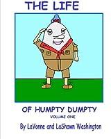 The Life of Humpty Dumpty