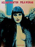 Helmut Newton: Pola Woman (Schirmer art books on art, photography & erotics) 画像