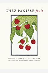 Chez Panisse Fruit Notecards Hardcover