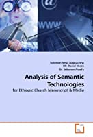 Analysis of Semantic Technologies: for Ethiopic Church Manuscript