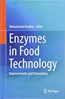 Enzymes in Food Technology: Improvements and Innovations