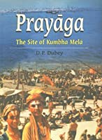 The Site of the Kumbha Mela in Temporal and Traditional Space