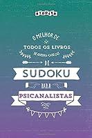 O melhor de todos os livros de quebra-cabeças de Sudoku para psicanalistas