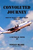 Convoluted Journey: The Mercury Black Authority (Volume 1) [並行輸入品]