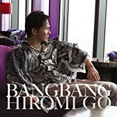 郷ひろみ「Bang Bang」の歌詞を収録したCDジャケット画像