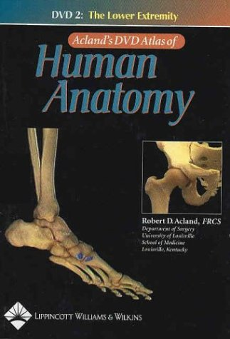 Download Acland's DVD Atlas of Human Anatomy, DVD 2: The Lower Extremity 0781740649