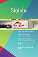 Stateful A Complete Guide - 2020 Edition