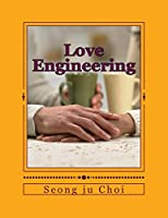 Love Engineering: Do R Love Wicked Soul to Make Righteous Soul