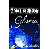 Mourning Gloria (English Edition)