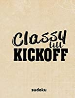 Classy Till Kickoff: 100 Easy Puzzles ~ In Large Print ~ Football Themed