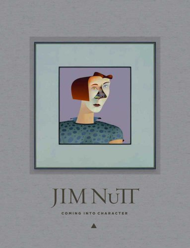 Jim Nutt: Coming Into Character