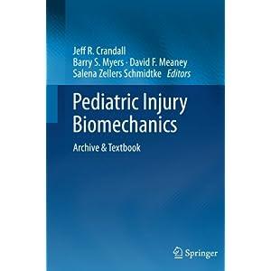 Pediatric Injury Biomechanics: Archive & Textbook