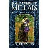 John Everett Millais: A Biography