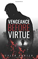 Vengeance Before Virtue: (2nd Novel in Love Before Law Series)