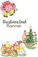 Christmas Card Planner: Record, Tracker, Logbook, Holiday Cards, Send and Receive