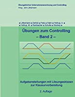 Uebungen zum Controlling, Band 2, 2. Aufl.