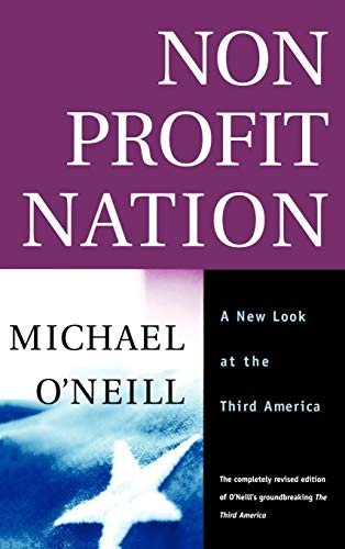Download Nonprofit Nation: A New Look at the Third America (The Jossey-Bass Nonprofit and Public Management Series) 0787954144