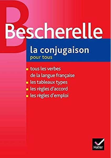 Amazon Bescherelle La Conjugaison Pour Tous French Edition Hatier Frederique Words Language