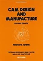 Cam Design and Manufacture, Second Edition (Mechanical Engineering)