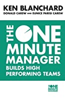 The One Minute Manager Builds High Performing Teams by Kenneth Blanchard Donald Carew Eunice Parisi-Carew(2000-05-15)