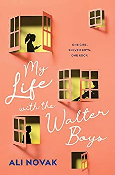 My Life with the Walter Boys by [Novak, Ali]
