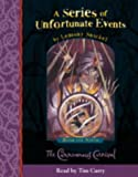 The Carnivorous Carnival: Complete & Unabridged (A Series of Unfortunate Events)