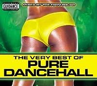 Very Best of Pure Dancehall
