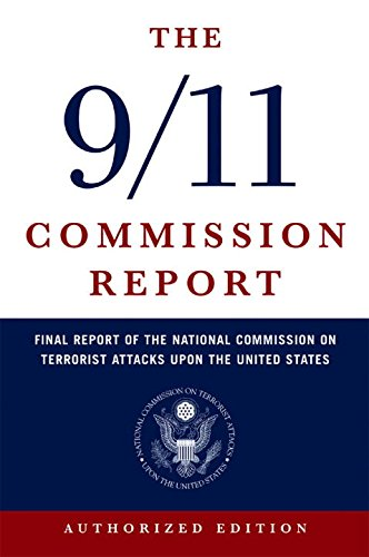 9/11 Commission Report: Final Report of the National Commission on Terrorist Attacks Upon the United Statesの詳細を見る
