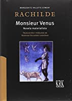 Monsieur Venus : novela materialista