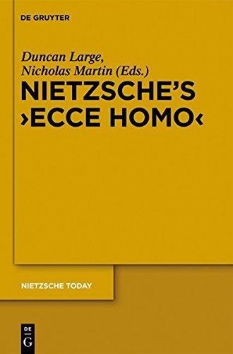 """Nietzsche's """"Ecce Homo"""" (Nietzsche Today)"""