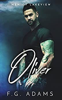 Oliver (Men of Lakeview) by [Adams, F.G.]