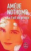 Le Fait Du Prince (Ldp Litterature)