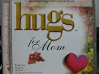 Hugs for Mom by Various Artists (2003-04-01)