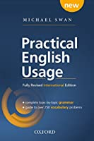 Practical English Usage, 4th edition: International Edition (without online access): Michael Swan's guide to problems in English