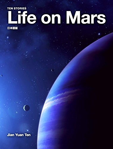 Life on Mars: Ten Stories