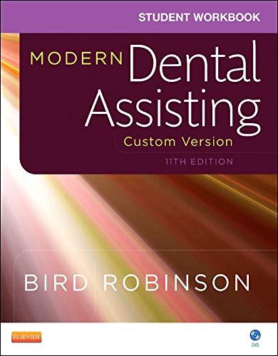 Download Student Workbook for Modern Dental Assisting - Custom Version for Ross Education, 11e 0323373208