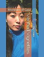 Verified Vignettes: Memoirs of Gaia