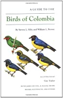 A Guide to the Birds of Columbia