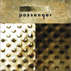 Passenger / Passenger