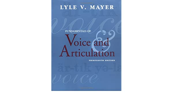 Books Fundamentals of Voice and Articulation NAI Textbooks