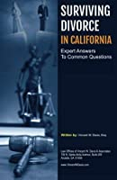 Surviving Divorce in California: Helpful Guide to Navigate Your Case [並行輸入品]