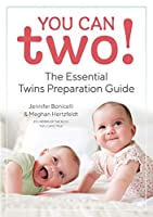 You Can Two!: The Essential Twins Preparation Guide