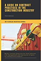 A Guide on Contract Practices in the Construction Industry