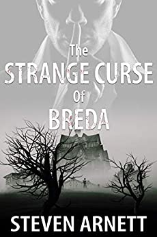 The Strange Curse of Breda by [Arnett, Steven]