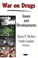 War on Drugs: Issues And Developments